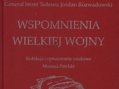 "Promotion of the book ""General Tadeusz Jordan Rozwadowski Memories of the Great War"""